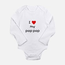 I love my pop pop Long Sleeve Infant Bodysuit