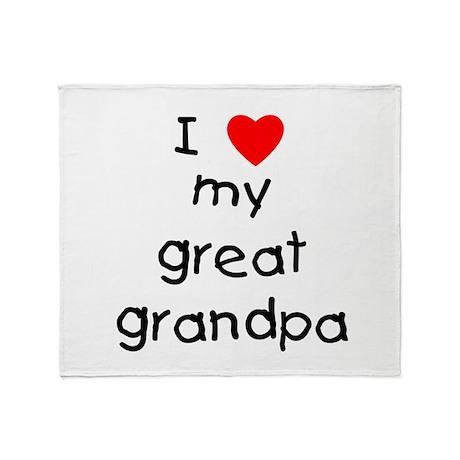 I love my great grandpa Throw Blanket