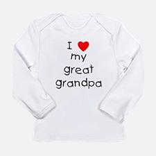 I love my great grandpa Long Sleeve Infant T-Shirt