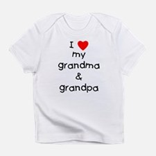 I love my grandma & grandpa Infant T-Shirt
