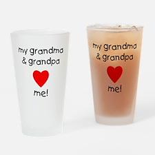 My grandma & grandpa love me Drinking Glass