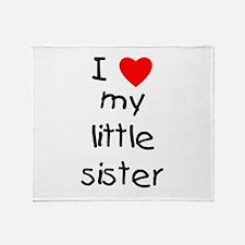 I love my little sister Throw Blanket