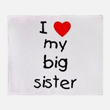 I love my big sister Throw Blanket