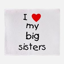 I love my big sisters Throw Blanket