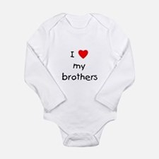 I love my brothers Long Sleeve Infant Bodysuit