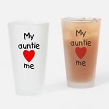 My auntie loves me Drinking Glass