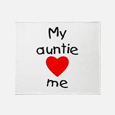 My auntie loves me Throw Blanket