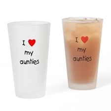 I love my aunties Drinking Glass