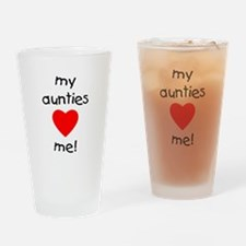 My aunties love me Drinking Glass