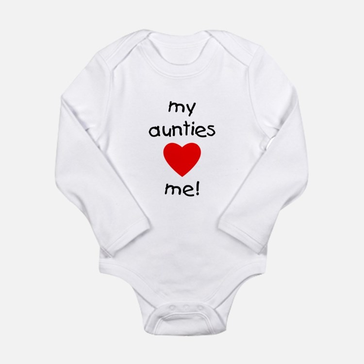 My aunties love me Long Sleeve Infant Bodysuit