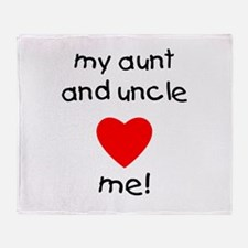 My aunt & uncle love me Throw Blanket