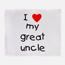 I love my great uncle Throw Blanket