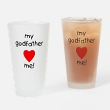 My godfather loves me Drinking Glass