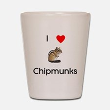 I love chipmunks Shot Glass