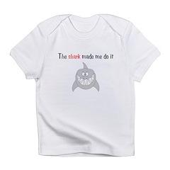 The shark made me do it Infant T-Shirt