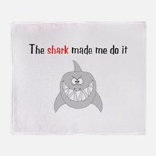 The shark made me do it Throw Blanket