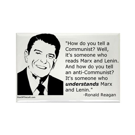 Reagan: How do you tell a Communist? Rectangle Mag