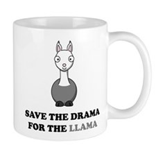 save the drama for the llama Mug