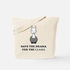 save the drama for the llama Tote Bag