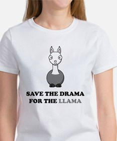 save the drama for the llama Women's T-Shirt