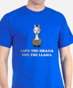 save the drama for the llama T-Shirt