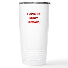 I love my nerdy husband Thermos Mug