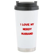 I love my nerdy husband Travel Mug