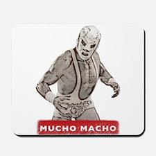 Mucho Macho Mousepad
