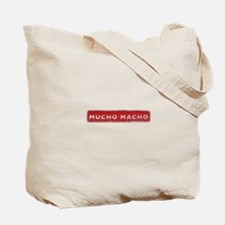 Mucho Macho Tote Bag