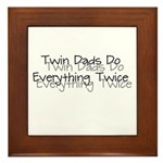 Twin Dads Do Everything Twice Framed Tile