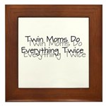 Twin Moms Do Everything Twice Framed Tile