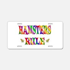 HAMSTERS RULE Aluminum License Plate