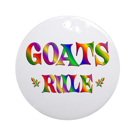 GOATS RULE Ornament (Round)