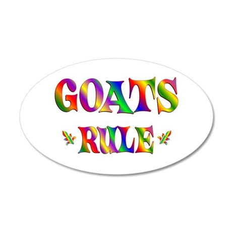 GOATS RULE 38.5 x 24.5 Oval Wall Peel