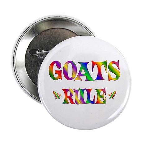 "GOATS RULE 2.25"" Button"