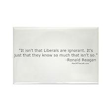 Reagan: It isn't that Liberals are ignorant Rectan