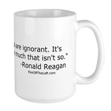 Reagan: It isn't that Liberals are ignorant Mug