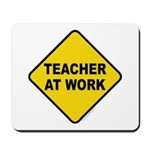 Teacher At Work Mousepad