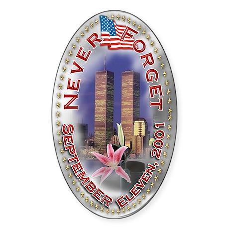 Never Forget Sept 11: Sticker (Oval)