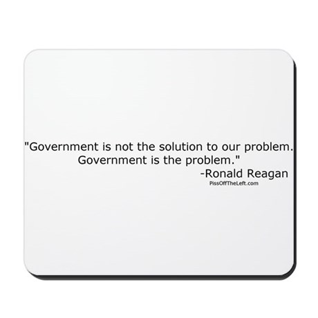 Reagan: Government is not the solution Mousepad