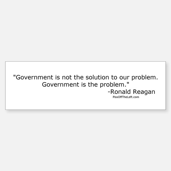 Reagan: Government is not the solution Bumper Bumper Sticker