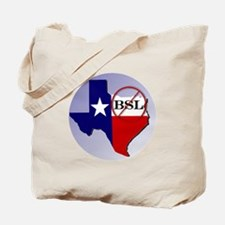 No BSL in Texas Tote Bag