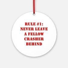 Crashing Rule #1 Ornament (Round)