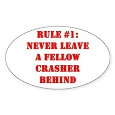 Crashing Rule #1 Oval Decal
