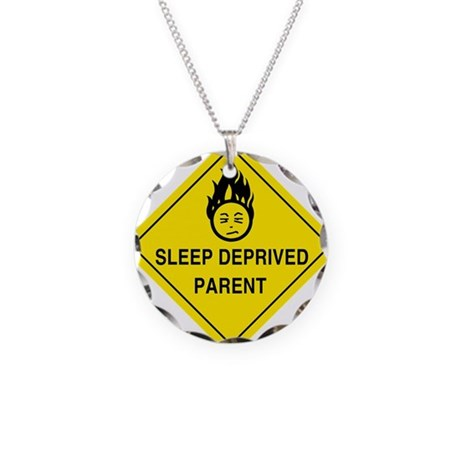 Sleep Deprived Parent Necklace Circle Charm