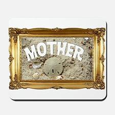 Beachy Mom Mousepad