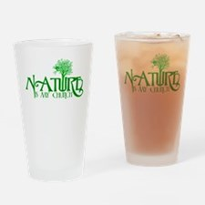 Nature is my Church Drinking Glass