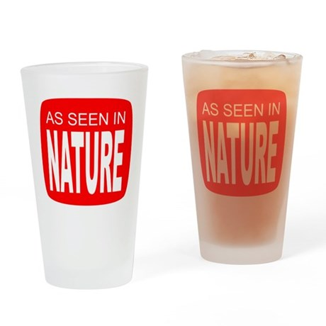As Seen in Nature Drinking Glass