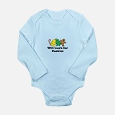 Will work for cookies Long Sleeve Infant Bodysuit