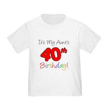 My Aunts 40th Birthday T